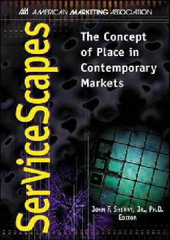 [EBOOK] -  Servicescapes: The Concept of Place in Contemporary Markets