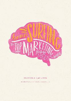 [EBOOK] -  Brain Surfing: The Top Marketing Strategy Minds in the World