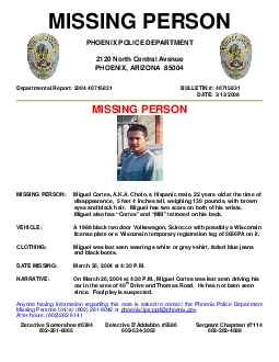 MISSING PERSON PHOENIX POLICE DEPARTMENT 2120 North Central Avenue PHO