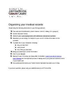 Organizing your medical recordsPlease bring the following information