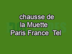chausse de la Muette  Paris France  Tel PDF document - DocSlides