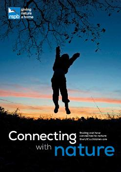 Connecting nature with finding out how connected to nature the UKs children are   Welcome  What does connection to nature mean  Why does connection matter so much to children  Saving nature  now and i