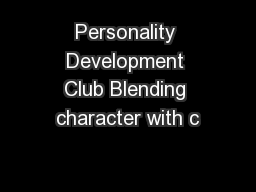 Personality Development Club Blending character with c