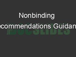 Nonbinding Recommendations Guidance