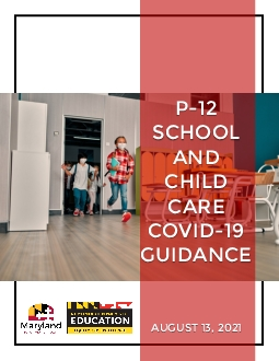 12 Schooland Child Care COVID19 GuidanceRevised August 13 2021The foll