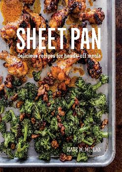 [EBOOK] -  Sheet Pan: Delicious Recipes for Hands-Off Meals