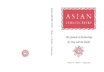 The Journal of Archaeology for Asia and the Paci cVolume 53 Number 1 S