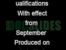 A guide to the s pecial onsideration process General and Vocational ualifications With effect from  September  Produced on behalf of ontents Pages ontact details Chapter Wh at is special consideratio