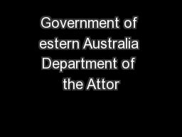 Government of estern Australia Department of the Attor PowerPoint PPT Presentation