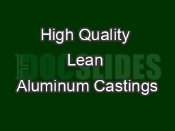 High Quality Lean Aluminum Castings