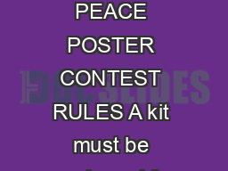 LIONS INTERNATIONAL PEACE POSTER CONTEST RULES A kit must be purchased for each contest sponsored