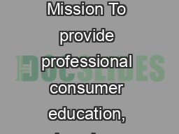 Annual Report Fiscal Year 2013 Our Mission To provide professional consumer education, housing, credit, and bankruptcy  PDF document - DocSlides