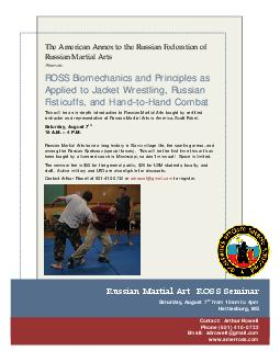 Russian Martial Arts Presents: This will be an in-depth introduction to Russian Martial Arts taught by certified instructor and representative of Russian Martial Arts in America, Scott Fabel. Saturday, August 7Russian Martial Arts have a long history in S