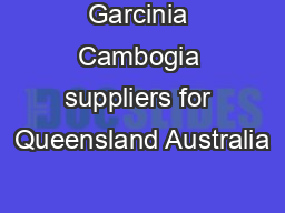 Garcinia Cambogia suppliers for Queensland Australia