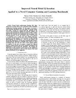 Improved neural fitted Q iteration applied to a novel computer gaming and learning benchmark