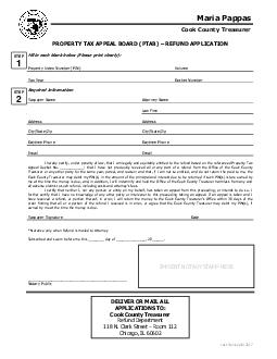 PROPERTY TAX APPEAL BOARD PTAB REFUND APPLICATION Fill in each blank below Please print clearly Property Index Number PIN Volume Tax Year Docket Number Required Information Taxpayer Name Attorney Na