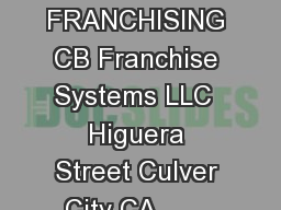THE COUNTER FRANCHISING CB Franchise Systems LLC  Higuera Street Culver City CA        Fax thecounterburger