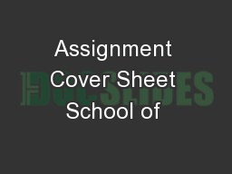 Assignment Cover Sheet School of