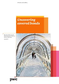 wwwpwccombanking More than half of covered bond issuances in  were from outside Europe June  Growth in a cold climate Key ndings from the Asset Management sector Uncovering covered bonds  PwC Uncoveri