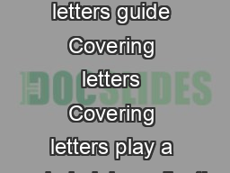 Purple Door Covering letters guide Covering letters Covering letters play a key role in job applications