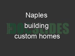 Naples building custom homes