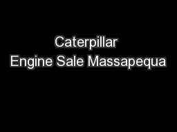 Caterpillar Engine Sale Massapequa