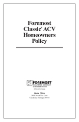 Foremost ACVHomeownersPolicyA Stock Company ce5600 Beech Tree Lane ...