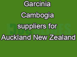 Garcinia Cambogia suppliers for Auckland New Zealand