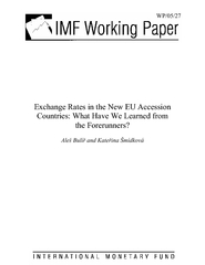 WP/05/27   Exchange Rates in the New EU Accession Countries: What Have
