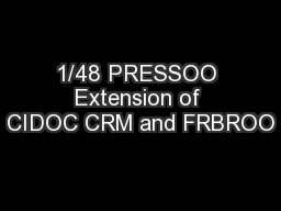 1/48 PRESSOO Extension of CIDOC CRM and FRBROO