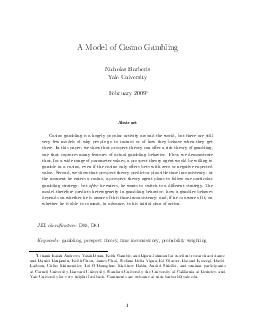 A Model of Casino Gambling Nicholas Barberis Yale University February 2009 PDF document - DocSlides