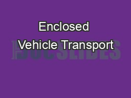 Enclosed Vehicle Transport