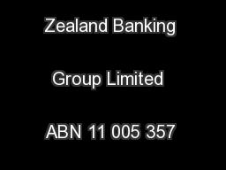 ustralia and New Zealand Banking Group Limited  ABN 11 005 357 522 ...