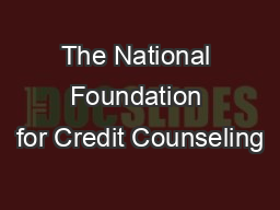The National Foundation for Credit Counseling PDF document - DocSlides