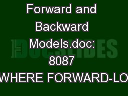 Merge Forward and Backward Models.doc: 8087 WordsWHERE FORWARD-LOOKING