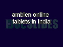 ambien online tablets in india
