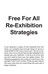 Free For AllIf you obtained a variety of free materials from thisshow,