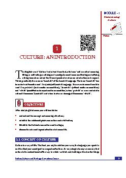 Culture An Introduction Notes  Indian Culture and Heritage Secondary Course MODULE  Understanding Culture CULTURE AN INTRODUCTION he English word Culture is derived from the Latin term cult or cultus