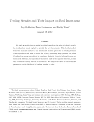 Trading Frenzies and Their Impact on Real Investment