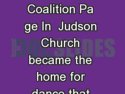 Judson Church Dance by George Jackson Copyright   Dance Heritage Coalition Pa ge In  Judson Church became the home for dance that differed from conventional performances in both text the action and ch