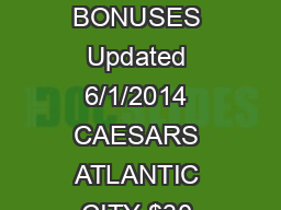 CASINO BONUSES Updated 6/1/2014 CAESARS ATLANTIC CITY $30  PDF document - DocSlides
