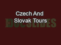 Czech And Slovak Tours