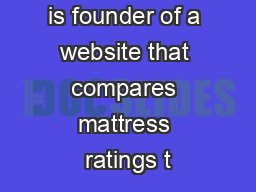 Robin O'Brien is founder of a website that compares mattress ratings t