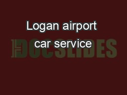 Logan airport car service