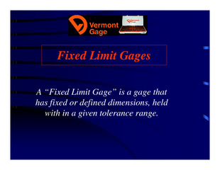 Fixed Limit GagesA