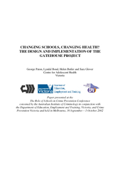 CHANGING SCHOOLS, CHANGING HEALTH? THE DESIGN AND IMPLEMENTATION OF TH