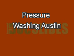 Pressure Washing Austin