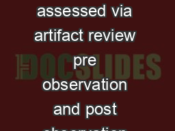 Domain I Planning assessed via artifact review pre observation and post observation conferences