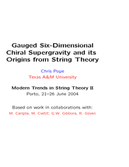 6-DimensionalChiralGaugedSupergravityThereisawell-knownnon-chiral ...