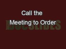 Call the Meeting to Order